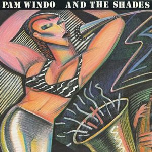 Pam Windo and the Shades
