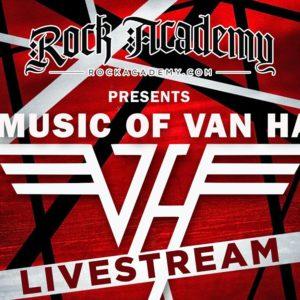 Rock Academy Presents  'The Music of Van Halen' LIVESTREAM