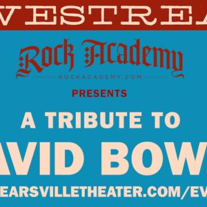 Rock Academy Presents – A Tribute to David Bowie  LIVESTREAM
