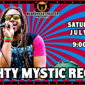 Mighty Mystic Reggae LIVE at Bearsville Theater