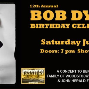12th Annual Bob Dylan Birthday Celebration LIVE at Bearsville Theater – SOLD OUT