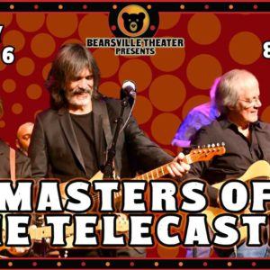 Masters of the Telecaster LIVE at Bearsville Theater – MORE TICKETS RELEASED!