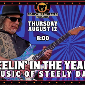 Reelin' In The Years  Celebrating the Music of Steely Dan LIVE at Bearsville Theater