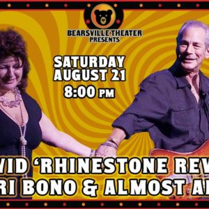 Kal David and Lauri Bono present 'Rhinestone Revisited' LIVE at Bearsville Theater