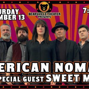 American Nomads with Special Guest Sweet Marie  LIVE at Bearsville Theater